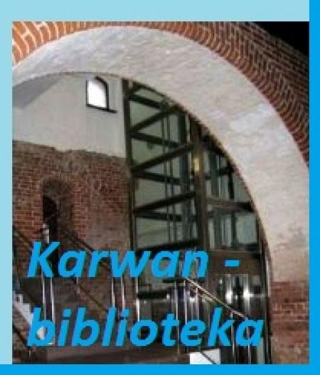 W bibliotece w malborskim ,,Karwanie''