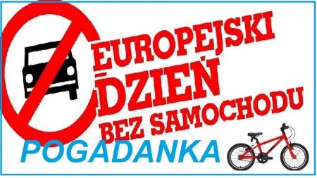 Pogadanka na temat przepisów ruchu drogowego - dzień bez samochodu