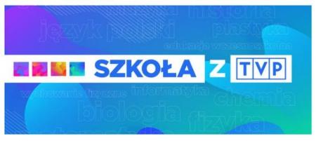 "Oferta edukacyjna – akcja ""Szkoła z TVP"" i Grarantanna!"