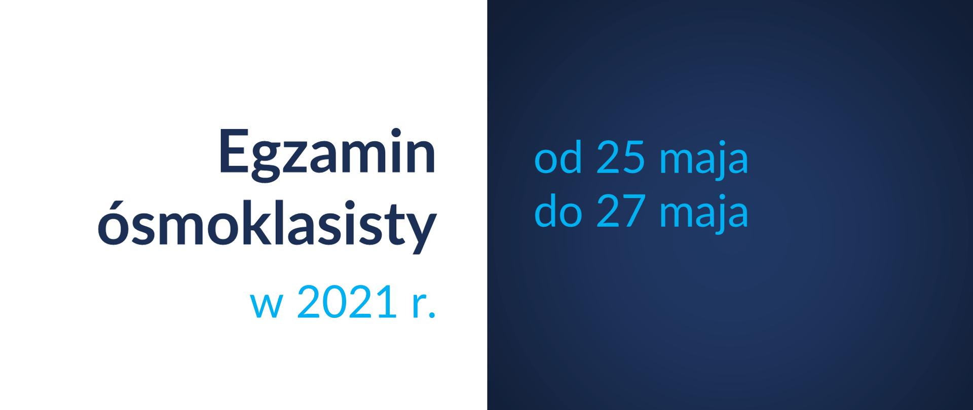 Szczegółowe procedury przeprowadzenia Egzaminu ósmoklasisty w 2021 roku.